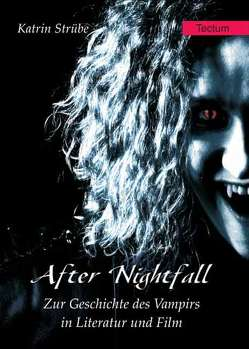 After Nightfall von Strübe,  Katrin