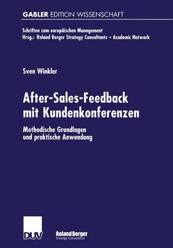 After-Sales-Feedback mit Kundenkonferenzen von Winkler,  Sven