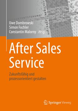 After Sales Service von Dombrowski,  Uwe, Fochler,  Simon, Malorny,  Constantin
