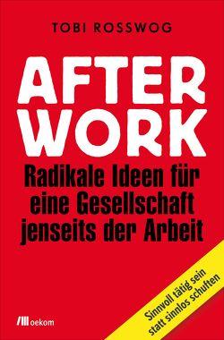 After Work von Rosswog,  Tobi