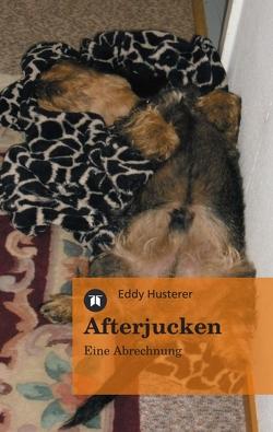 Afterjucken von Husterer,  Eddy