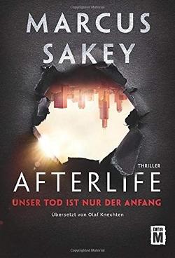 Afterlife von Knechten,  Olaf, Sakey,  Marcus