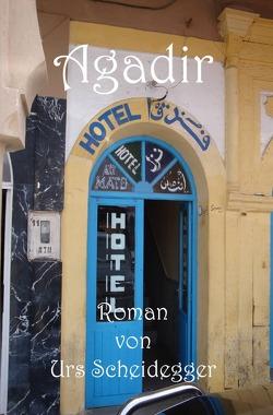 Agadir von Scheidegger,  Urs