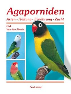 Agaporniden 1 von Van den Abeele,  Dirk