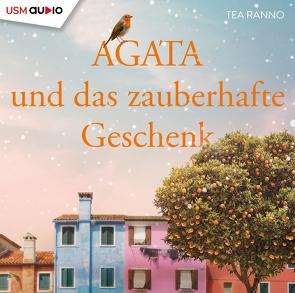 Agata und das zauberhafte Geschenk (Teil 2) von Ranno,  Tea