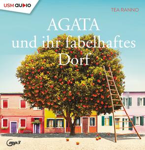 Agata und ihr fabelhaftes Dorf (Teil 1) von Ranno,  Tea
