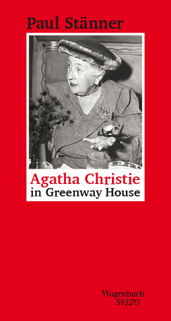 Agatha Christie in Greenway House von Stänner,  Paul