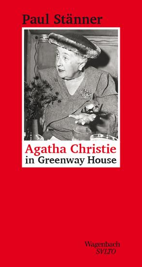 Agatha Christie in Greenway House von Stänner,  Paul