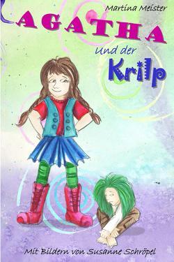 Agatha und der Krilp von Meister,  Martina