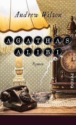 Agathas Alibi von Mundhenk,  Michael, Wilson,  Andrew