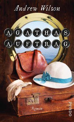 Agathas Auftrag von Brodd,  Frauke, Wilson,  Andrew