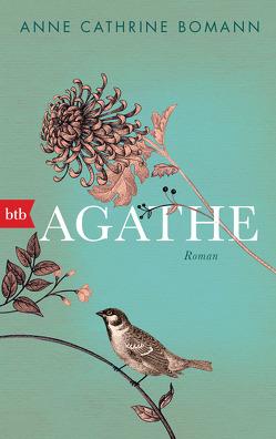 Agathe von Bomann,  Anne Cathrine