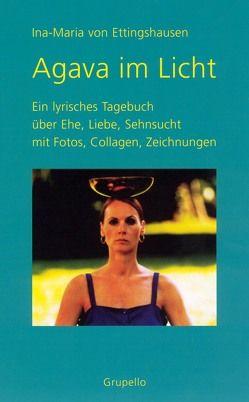 Agava im Licht von Ettingshausen,  Ina M von
