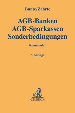 AGB-Banken AGB-Sparkassen Sonderbedingungen von Bunte,  Hermann-Josef, Zahrte,  Kai
