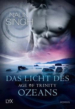 Age of Trinity – Das Licht des Ozeans von Singh,  Nalini, Woitynek,  Patricia