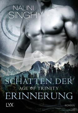 Age of Trinity – Schatten der Erinnerung von Singh,  Nalini, Woitynek,  Patricia