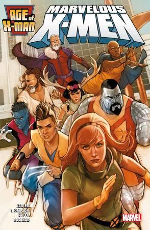 Age of X-Man: Marvelous X-Men von Failla,  Marco, Nadler,  Lonnie, Rosanas,  Ramon, Rösch,  Alexander, Thompson,  Zac