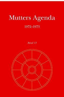 Agenda der Supramentalen Aktion auf der Erde / Mutters Agenda 1972-1973 von Alfassa,  Mirra, Satprem
