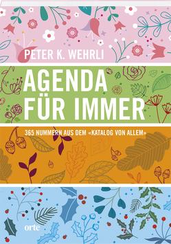 Agenda für immer von Wehrli,  Peter K