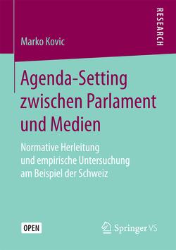 Agenda-Setting zwischen Parlament und Medien von Kovic,  Marko