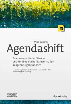 Agendashift™ von Burrows,  Mike, Leber,  Mike