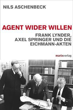 Agent wider Willen von Aschenbeck,  Nils