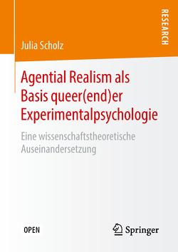 Agential Realism als Basis queer(end)er Experimentalpsychologie von Scholz,  Julia