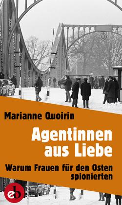 Agentinnen aus Liebe von Quoirin,  Marianne