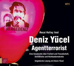 Agentterrorist von Hallac,  Recai, Yücel,  Deniz