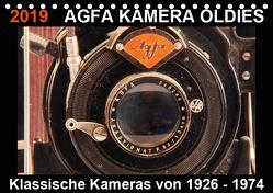 AGFA KAMERA OLDIES Klassische Kameras von 1926 – 1974 (Tischkalender 2019 DIN A5 quer) von Fraatz,  Barbara