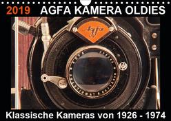 AGFA KAMERA OLDIES Klassische Kameras von 1926 – 1974 (Wandkalender 2019 DIN A4 quer) von Fraatz,  Barbara