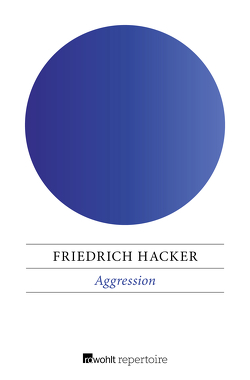 Aggression von Hacker,  Friedrich, Lorenz,  Konrad