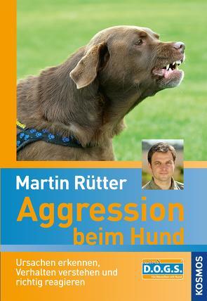 Aggression beim Hund von Rütter,  Martin