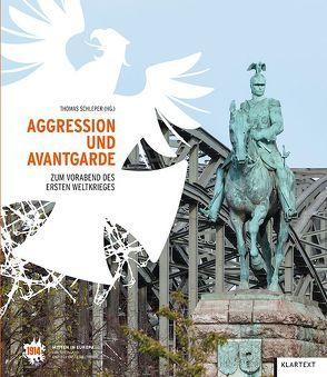 Aggression und Avantgarde von Schleper,  Thomas