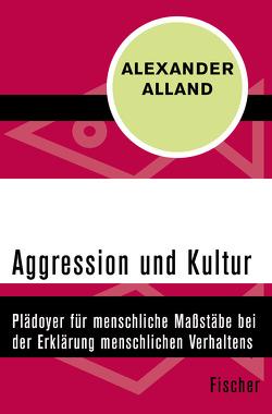 Aggression und Kultur von Alland,  Alexander Jr., Herborth,  Friedhelm