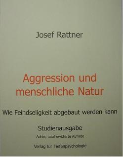 Aggression und menschliche Natur von Rattner,  Josef