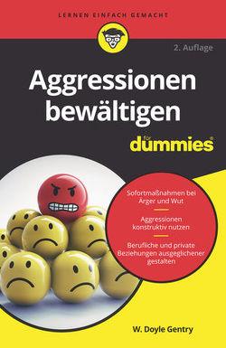Aggressionen bewältigen für Dummies von Gentry,  W. Doyle