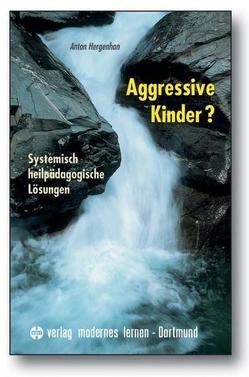 Aggressive Kinder? von Hergenhan,  Anton