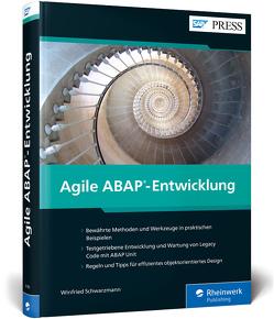 Agile ABAP-Entwicklung von Schwarzmann,  Winfried