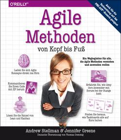 Agile Methoden von Kopf bis Fuß von Demmig,  Thomas, Greene,  Jennifer, Stellman,  Andrew