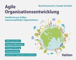 Agile Organisationsentwicklung von Oestereich,  Bernd, Schroeder,  Claudia