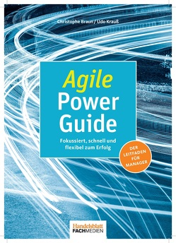 Agile Power Guide von Braun,  Christophe, Krauß,  Udo