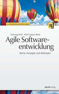 Agile Softwareentwicklung von Bleek,  Wolf-Gideon, Wolf,  Henning