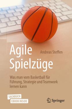 Agile Spielzüge von Steffen,  Andreas
