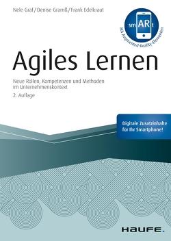 Agiles Lernen – inkl. Augmented-Reality-App von Edelkraut,  Frank, Graf,  Nele, Gramß,  Denise