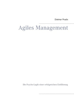 Agiles Management von Prudix,  Dietmar