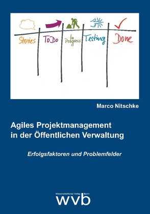 Agiles Projektmanagement in der Öffentlichen Verwaltung von Nitschke,  Marco