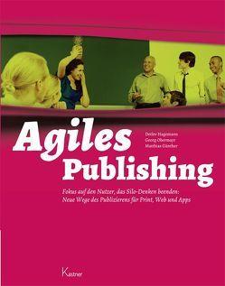 Agiles Publishing von Günther,  Matthias, Hagemann,  Detlev, Obermayr,  Georg