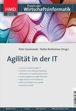 Agilität in der IT von Gluchowski,  Peter, Reinheimer,  Stefan