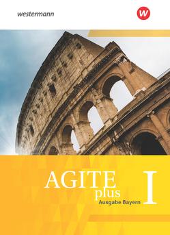 Agite plus / Agite plus – Arbeitsbücher für Latein als zweite Fremdsprache – Ausgabe Bayern